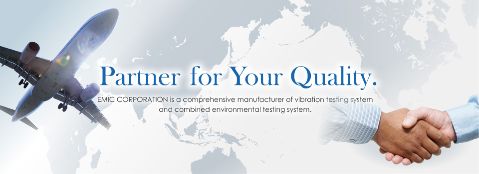 EMIC CORPORATION is a comprehensive manufacturer of vibration testing system and combined environmental testing system.