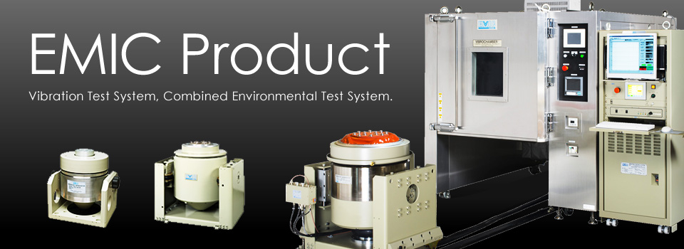Vibration Test System, Combined Environmental Test System.